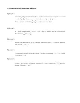 Ejercicios de Derivación y rectas tangentes Ejercicio 1