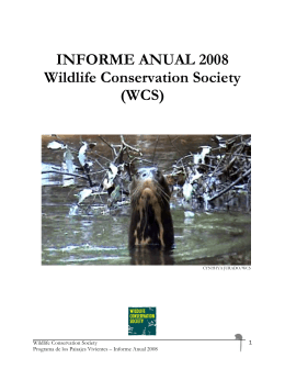INFORME ANUAL 2008 Wildlife Conservation Society (WCS)