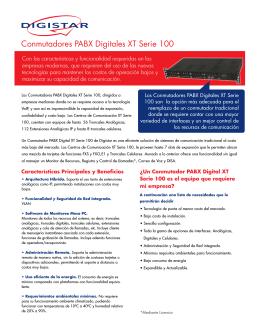 Conmutadores PABX Digitales XT Serie 100
