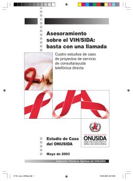 Asesoramiento sobre el VIH/SIDA : basta con una llamada