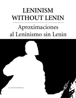 LENINISM WITHOUT LENIN