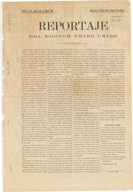 Reportaje del doctor Uribe Uribe : 20 de Agosto de 1898