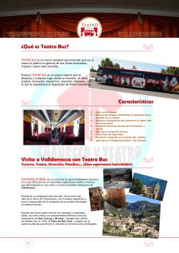 ¿Qué es Teatro Bus? Características Visita a Valldemossa con
