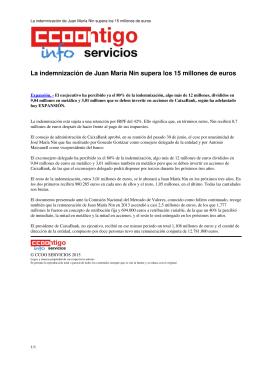 La indemnización de Juan María Nin supera los 15 millones de euros