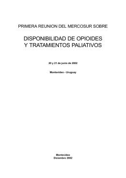 Disponibilidad de opioides y tratamientos paliativos : primera