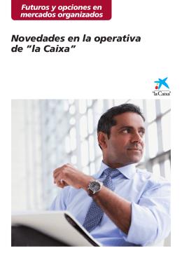 """Novedades en la operativa de """"la Caixa"""""""
