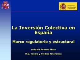 El marco regulatorio y estructural de las IIC en España