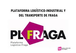 plataforma logístico-industrial y del transporte de fraga
