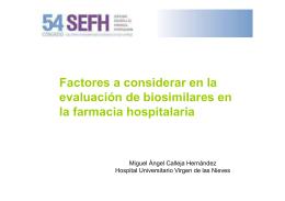 Factores a considerar en la evaluación de biosimilares en