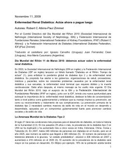 Noviembre 11, 2009 Enfermedad Renal Diabética: Actúe ahora o