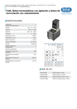 T100, Baños termostáticos con agitación y baños de