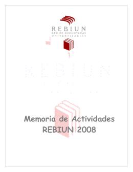 Memoria de Actividades REBIUN 2008