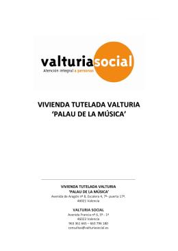 VIVIENDA TUTELADA VALTURIA `PALAU DE LA MÚSICA`