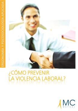¿CÓMO PREVENIR LA VIOLENCIA LABORAL? LA