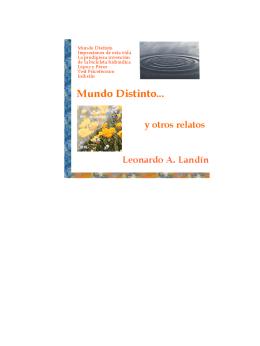 Mundo Distinto y otros relatos- Leonardo A. Landín