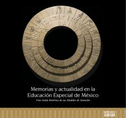 Memorias y actualidad en la Educación Especial de México.