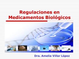 Regulaciones en Medicamentos Biológicos