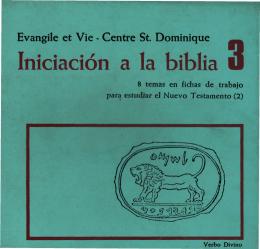 INICIACIÓN A LA BIBLIA III. 8 Temas en fichas de trabajo para