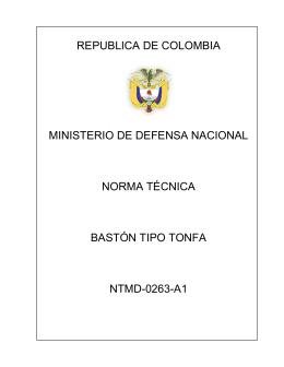 bastón tipo tonfa - Policía Nacional de Colombia