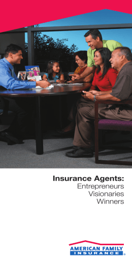 Insurance Agents: - American Family Insurance