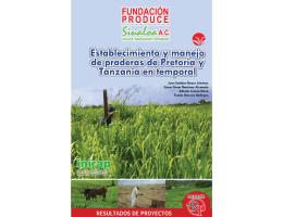 Establecimiento y manejo de praderas de Pretoria y Tanzania en
