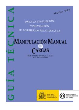 Manipulación Manual de cargas. Guía técnica para la evaluación y