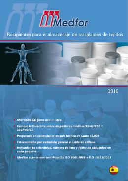 Recipientes para el almacenaje de trasplantes de tejidos