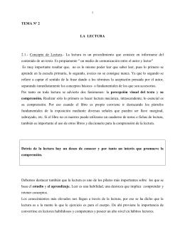 TEMA Nº 2 LA LECTURA 2.1.- Concepto de Lectura.