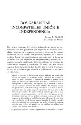 DOS GARANTÍAS INCOMPATIBLES: UNIÓN E INDEPENDENCIA