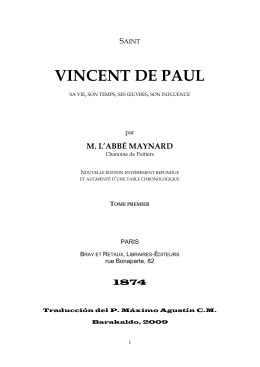 San Vicente de Paúl. Su vida, su tiempo, sus obras, su influencia