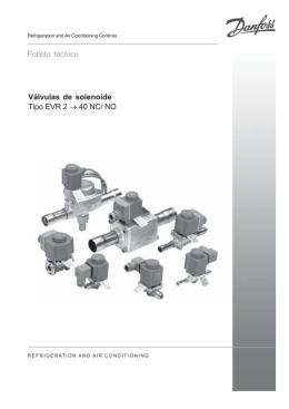 Folleto técnico Válvulas de solenoide Tipo EVR 2 → 40 NC/ NO