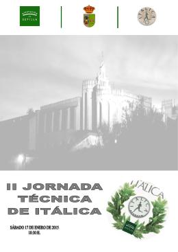 II JORNADA TÉCNICA DE ITÁLICA. A fecha 25-11-14.