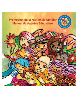 Promoción de la resiliencia familiar Manual de Agentes Educativos