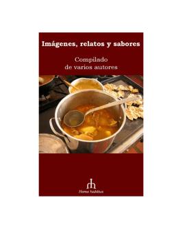 Imágenes, relatos y sabores (Compilado de varios autores).