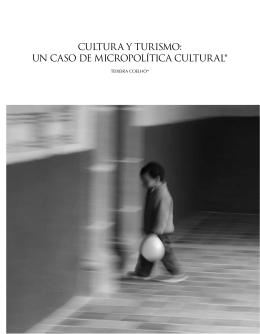 8. Cultura y turismo: un caso de micropolítica cultural