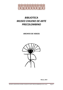 Video Catalog - Museo Chileno de Arte Precolombino