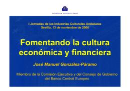 Fomentando la cultura económica y financiera