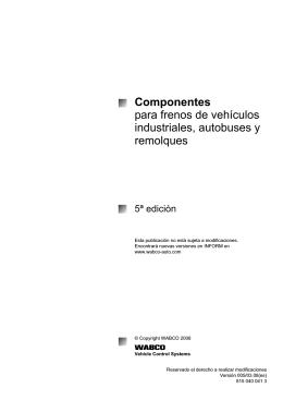 Componentes para frenos de vehículos industriales, autobuses y