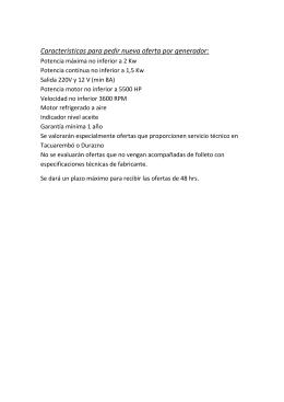 Características para pedir nueva oferta por generador: