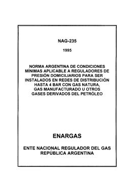 La Norma NAG 235 - Ente Nacional Regulador del Gas