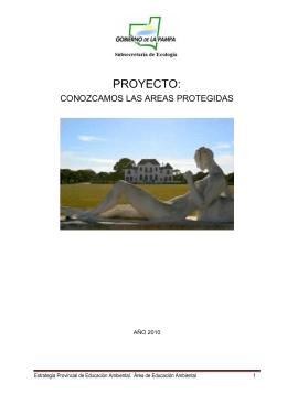 Ver: Proyecto Conozcamos las Áreas Protegidas Provinciales