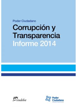 Corrupción y Transparencia. Informe 2014