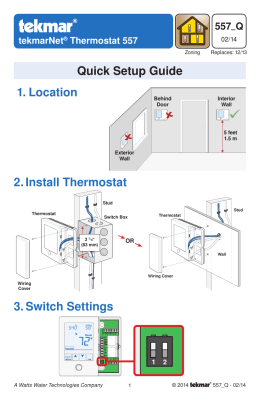 1. Location 2. Install Thermostat 3. Switch Settings Quick Setup Guide