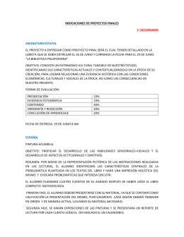 indicaciones de proyectos finales 1° secundaria asignatura estatal