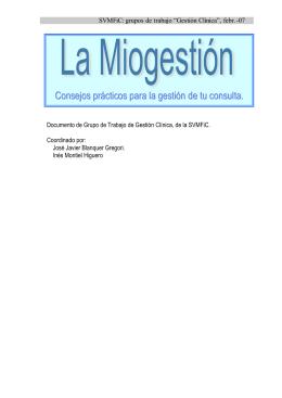 La Miogestión, consejos prácticos para la gestión de tu consulta