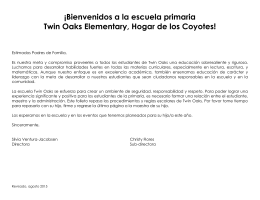 ¡Bienvenidos a la escuela primaria Twin Oaks Elementary, Hogar de