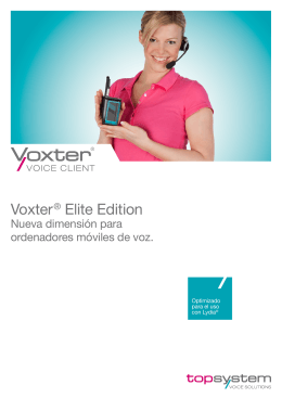 Voxter ® Elite Edition