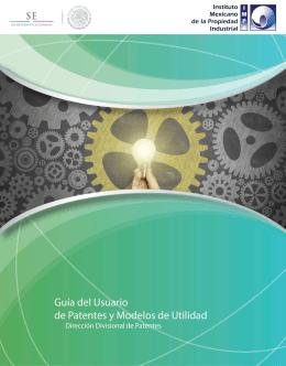 Guía del Usuario de Patentes y Modelos de Utilidad