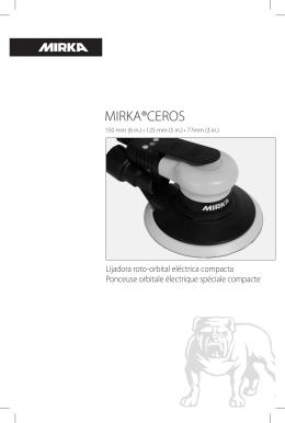 MIRKA®CEROS