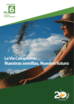 Nuestras semillas, Nuestro futuro